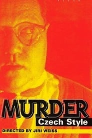 Murder Czech Style Film in Streaming Gratis in Italian