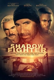 Watch Shadow Fighter (2018)