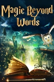 Magic Beyond Words: The JK Rowling Story 2011