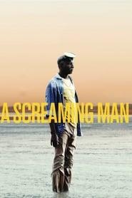 Un Homme qui crie - Ein Mann der schreit Full Movie