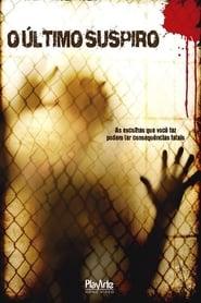 O Último Suspiro (2010) Dublado Online