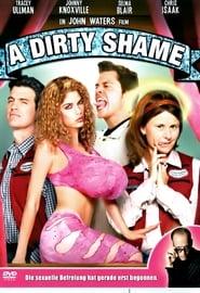 A Dirty Shame Full Movie