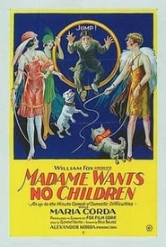 Madame Wants No Children (1926)