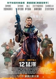 Watch 12 Strong Online Movie