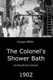 The Colonel's Shower Bath