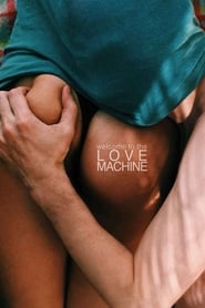 Love Machine (2016) Full Movie