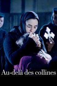 Au-delà des collines (2012) Netflix HD 1080p