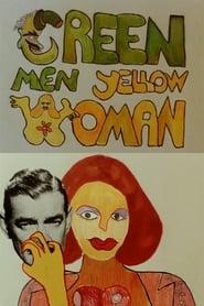Green Men, Yellow Woman