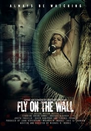 Fly on the Wall (2018) Watch Online Free