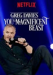 Watch Greg Davies: You Magnificent Beast (2018)