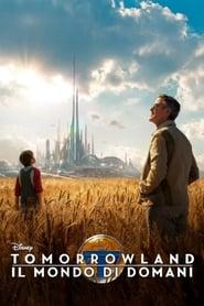 Tomorrowland - Il mondo di domani