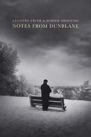 Notes from Dunblane: Lessons from a School Shooting ()