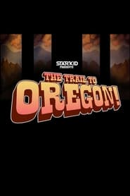 The Trail to Oregon! (2015)