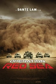 Operation Red Sea – Hong hai xing dong (2018) Watch Online Free