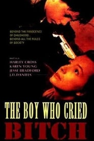 poster do The Boy Who Cried Bitch