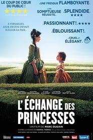 Film L'Echange des princesses 2017 en Streaming VF