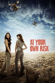 At Your Own Risk (2018) Watch Online Free