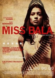 Watch Miss Bala online free streaming