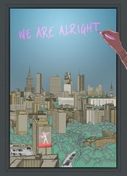 We are alright (2018)