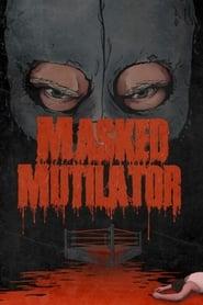 Masked Mutilator (2019-05-14)