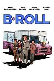 Ver B-Roll Pelicula Online