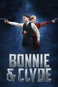 Bonnie e Clyde – Uma Vida de Crime