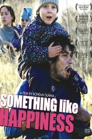 Something Like Happiness Film in Streaming Completo in Italiano