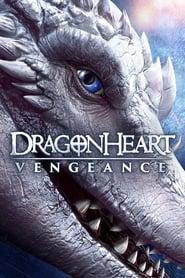 Watch Dragonheart: Vengeance Online Movie