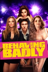 Behaving Badly Viooz
