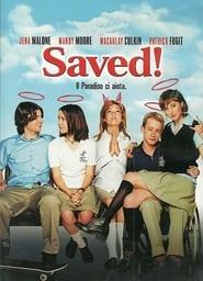Saved! Il paradiso ci aiuta (2004)
