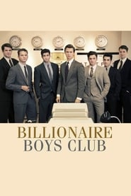Billionaire Boys Club movie poster