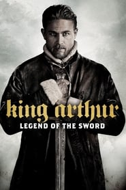 King Arthur: Legend of the Sword Full Movie Online | 2017-04-27 | 126 min. | Action, Drama, Fantasy | Charlie Hunnam, Astrid Bergès-Frisbey, Jude Law, Djimon Hounsou, Eric Bana, Aidan Gillen