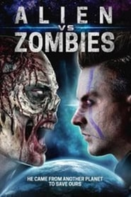 watch movie Alien Vs. Zombies online