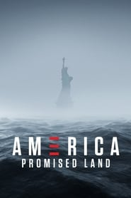America: Promised Land streaming vf poster