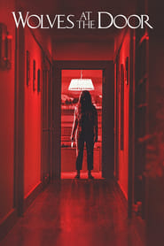 Wolves at the Door (2017) Online Movie Watch