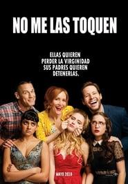 No me las toquen (2018)