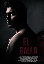 El Gallo (2018) Full Movie Watch Online Free