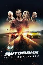 Autobahn - Fuori controllo (2016)
