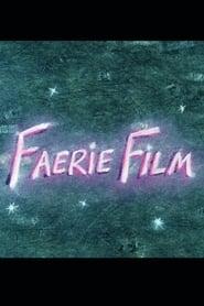 FaerieFilm (1993)
