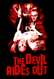 The Devil Rides Out Watch and Download Free Movie in HD Streaming