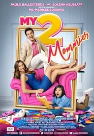 Watch My 2 Mommies (2018)