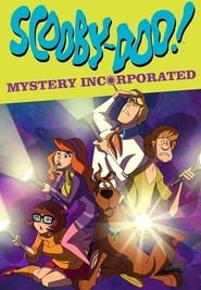Scooby-Doo! Mystery Incorporated streaming vf poster