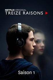 13 Reasons Why Saison 1 en streaming VF