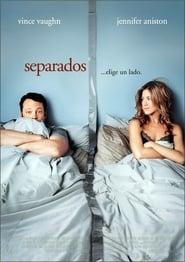 The Break-Up (Separados) (2008)