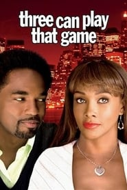 Three Can Play That Game Netflix Movie