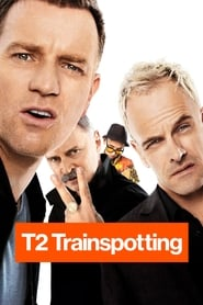 T2 Trainspotting Streaming complet VF