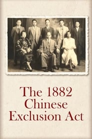 Watch The Chinese Exclusion Act Online Movie
