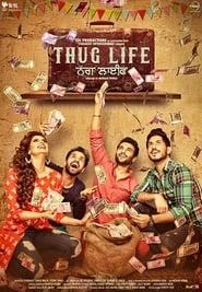 Thug Life 2017 Full Movie Watch Online HD