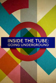 Streaming Inside the Tube: Going Underground poster