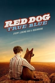 Film Red Dog: True Blue 2016 en Streaming VF